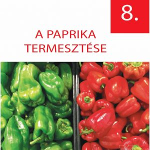 A paprika termesztése - kertészfüzet sorozat