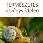 Természetes növényvédelem – kertészfüzetek 1. rész