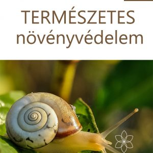 természetes növényvédelem kertészfüzetek